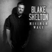 Download Minimum Wage - Blake Shelton Mp3 free