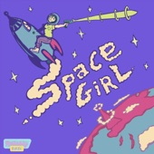 Reliably Bad - Space Girl