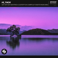 Hi_Tack - Say Say Say (Steff Da Campo & 71 Digits Remix)