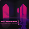 Aitor Blond - Across the Room (Extended Mix) kunstwerk