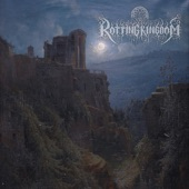 Rotting Kingdom - The Castle of Decay