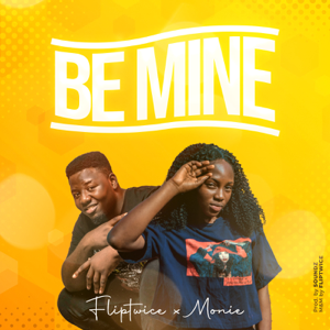 FlipTwice - Be Mine feat. Monie