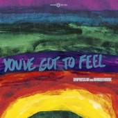 Empress Of;Amber Mark - You've Got To Feel