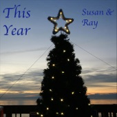 Susan & Ray - This Year