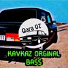 Kavkaz Orginal Bass - Qara 07 mp3