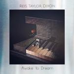 Reis Taylor Dixon - A Sense of Belonging