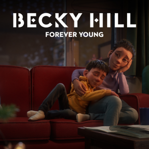 Becky Hill - Forever Young (From The McDonald's Christmas Advert 2020)