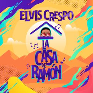 Elvis Crespo - La Casa de Ramón