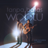 Tanpa Batas Waktu (feat. Fadly) - Ade Govinda
