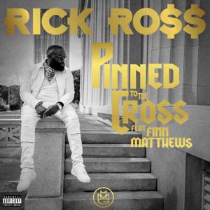 Rick Ross - Pinned to the Cross feat. Finn Matthews
