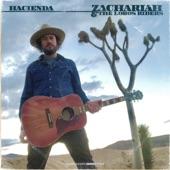 Zachariah & the Lobos Riders - I Still Get High