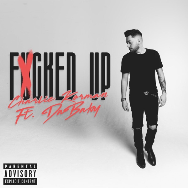 F****d Up (feat. DaBaby) - Single