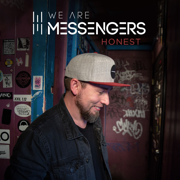 Honest - EP - We Are Messengers - We Are Messengers