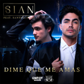 Dime Que Me Amas (feat. Santiago Achaga)