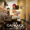Ikk Galwakdi Single