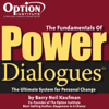The Fundamentals of Power Dialogues: The Ultimate System for Personal Change (Live) - Barry Neil Kaufman