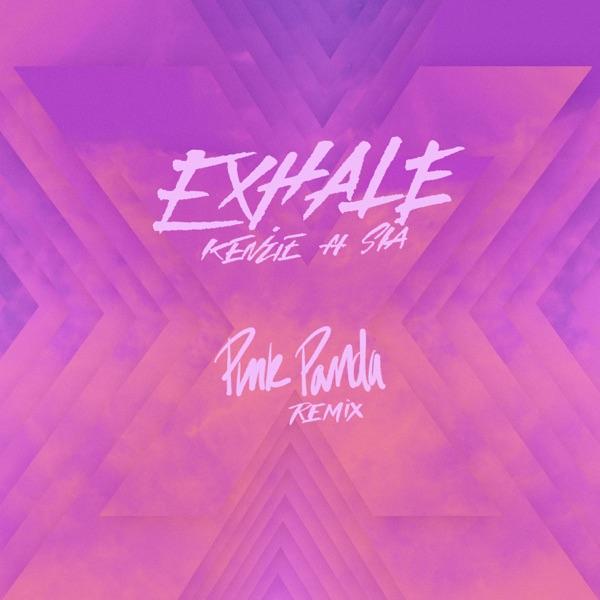 EXHALE [Pink Panda Remix] (feat. Sia) - Single