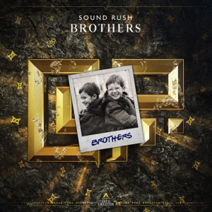 Sound Rush - Brothers (Extended Mix)