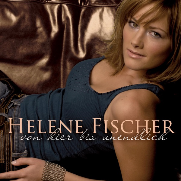 Helene Fischer mit Solang dein Herz noch für mich schlägt