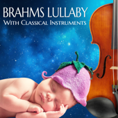 Brahms Lullaby with Classical Instruments - Happy Babies