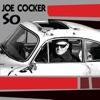 So - Single, Joe Cocker