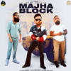 Prem Dhillon - Majha Block artwork