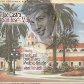 San Joses's Mojo (feat. Frank Leal, Ernie Chavez, Modesto Briseno & Ann Richards)