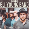 Eli Young Band - This Is Eli Young Band: Greatest Hits  artwork