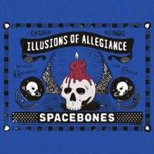 Spacebones - Illusions of Allegiance