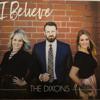 I Believe - The Dixons
