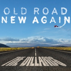 Old Road New Again (feat. Don Henley & Herb Pedersen)