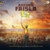 Aakhri Faisla Single