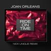Joan Orleans - Ride on Time (Nick Unique Radio Edit) artwork