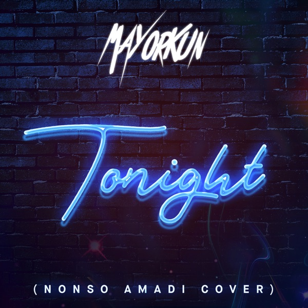 Tonight (Nonso Amadi Cover) - Single