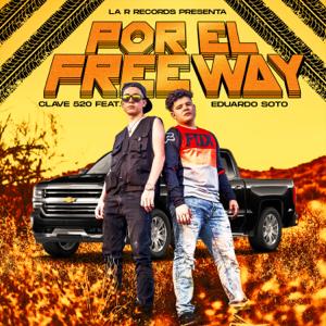 Clave 520 - Por el Freeway feat. Eduardo Soto