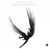 The Demented  EP-Sullivan King