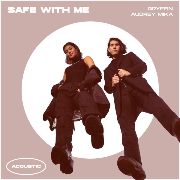Safe With Me (Acoustic) - Single