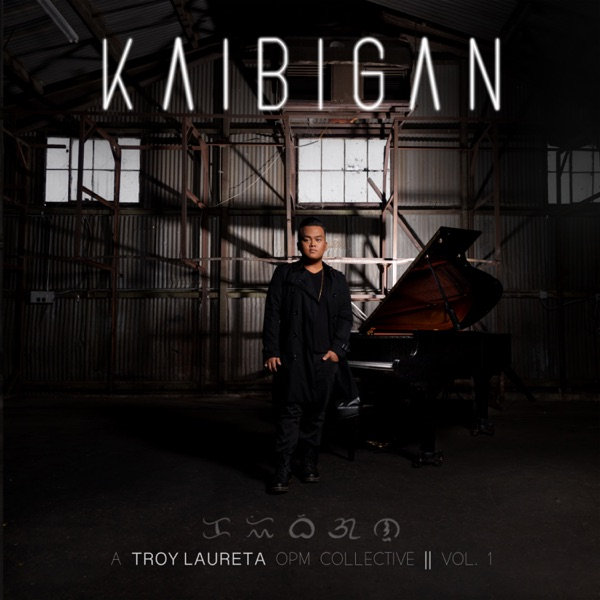 Troy Laureta - Kaibigan: A Troy Laureta OPM Collective, Vol. 1