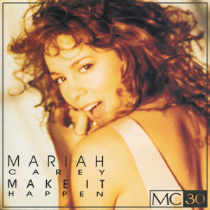 Mariah Carey - Make It Happen - EP