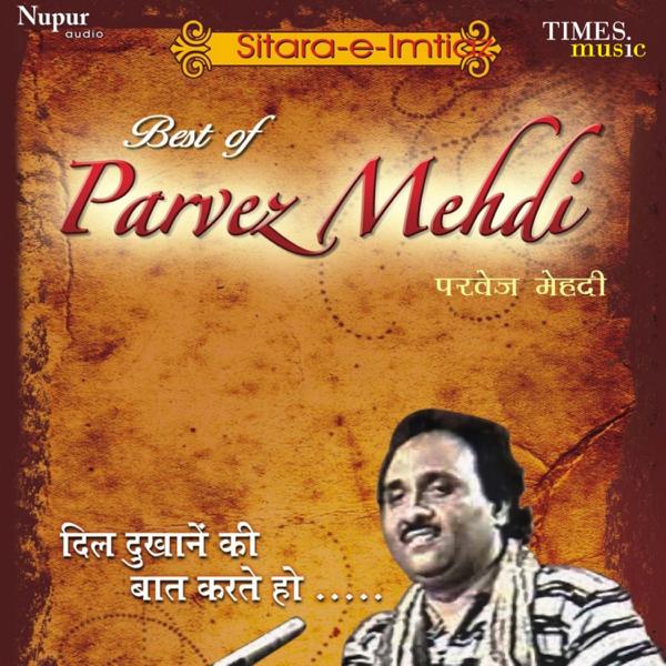Best of Parvez Mehdi by Parvez Mehdi