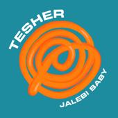 Jalebi Baby - Tesher