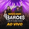 Basta Você Me Ligar (feat. Xand Avião) - Ao Vivo by Os Barões Da Pisadinha iTunes Track 2