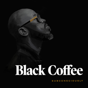 Black Coffee & Diplo - Never Gonna Forget feat. Elderbrook