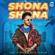 Shona Shona (feat. Neha Kakkar, Shehnaaz Gill & Siddharth Shukla) - Tony Kakkar