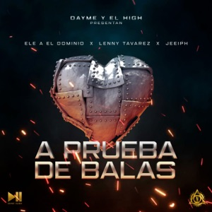 A Prueba de Balas - Single Mp3 Download