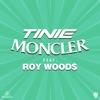 Moncler feat Roy Woods Remix Single