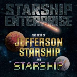 Starship Enterprise: The Best of Jefferson Starship and Starship