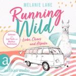 Running Wild: Liebe, Chaos und Alpaka (Ungekürzt)