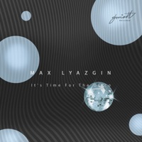 It's Time For The Disco (Fbobrov rmx) - MAX LYAZGIN