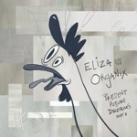 Eliza and the Organix - Sally Gave Me a Dollar